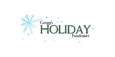 Gregg's Holiday Fundraiser